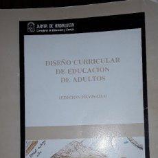 Libros: DISEÑO CURRICULAR DE EDUCACION DE ADULTOS. Lote 221815071