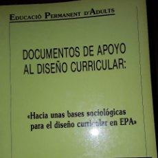 Libros: EDUCACION PERMANENTE DE ADULTOS: DOCUMENTOS DE APOYO AL DISEÑO CURRICULAR.. Lote 221815460