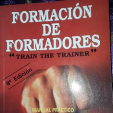 "Libros: FORMACION D FORMADORES ""TRAIN THE TRAINER"". Lote 222054472"