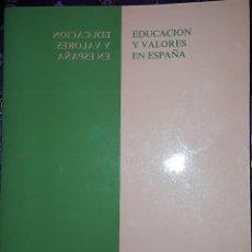 Libros: EDUCACION Y VALORES EN ESPAÑA. Lote 222056062