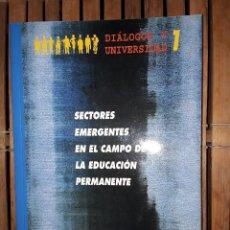Libros: SECTORES EMERGENTES EN EL CAMPO DE LA EDUCACIÓN PERMANENTE. Lote 222222626