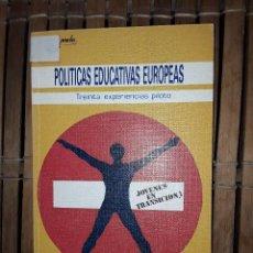 Libros: POLITICAS EDUCATIVAS EUROPEAS. Lote 222225260