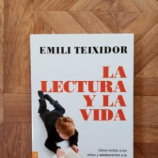 Libros: EMILI TEIXIDOR - LA LECTURA Y LA VIDA. Lote 222744213