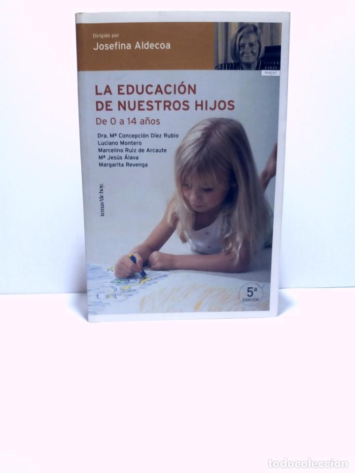 ESPECTACULAR LIBRO COMO EDUCAR A NUESTROS HIJOS EN SU INFANCIA Y ADOLESCENCIA NUEVO DE LIBRERIA (Libros Nuevos - Educación - Pedagogía)