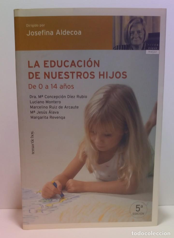 Libros: ESPECTACULAR LIBRO COMO EDUCAR A NUESTROS HIJOS EN SU INFANCIA Y ADOLESCENCIA NUEVO DE LIBRERIA - Foto 21 - 223875170