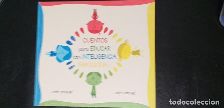 CUENTOS PARA EDUCAR CON INTELEGENCIA EMOCIONAL. (Libros Nuevos - Educación - Pedagogía)