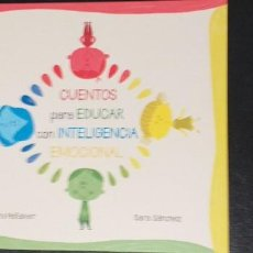 Libros: CUENTOS PARA EDUCAR CON INTELEGENCIA EMOCIONAL.. Lote 253358485