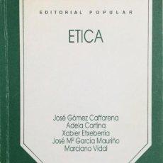 Libros: ÉTICA. EDITORIAL POPULAR. REF: AX813.NUEVO. Lote 227188860