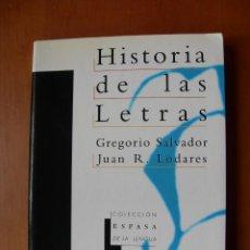 Libros: HISTORIA DE LAS LETRAS / GREGORIO SALVADOR - JUAN R. LODARES. Lote 228188845