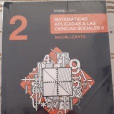 Libros: MATEMÁTICAS APLICADAS A LAS CIENCIAS SOCIALES II OXFORD EDUCATION. Lote 229063600