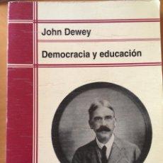 Libros: DEMOCRACIA Y EDUCACIÓN. Lote 232681975