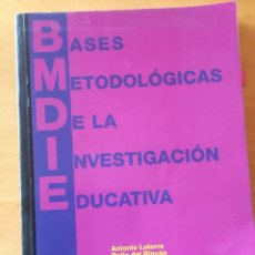 Libros: BASES METODOLÓGICAS DE LA INVESTIGACIÓN EDUCATIVA. Lote 232684235
