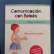 Libros: COMUNICACIÓN CON BEBÉS. MIS MANITAS HABLAN. Lote 236877865