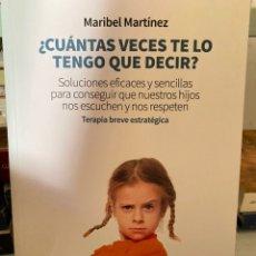 Libros: CUANTAS VECES TE LO TENGO Q DECIR. Lote 238569715