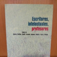Libros: ESCRITORES, INTELECTUALES, PROFESORES. UNIVERSIDAD DE VALLADOLID.. Lote 240865045