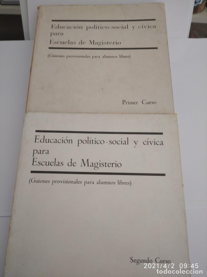 EDUCACIÓN POLÍTICO-SOCIAL Y CÍVICA PARA ESCUELAS DE MAGISTERIO PRIMER Y SEGUNDO CURSO. (Libros Nuevos - Educación - Pedagogía)