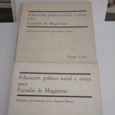 Libros: EDUCACIÓN POLÍTICO-SOCIAL Y CÍVICA PARA ESCUELAS DE MAGISTERIO PRIMER Y SEGUNDO CURSO.. Lote 252418370