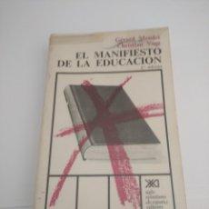 Libros: MANIFIESTO DE LA EDUCACIÓN. GERARD MENDEL CHRISTIAN VOGT.. Lote 252419275