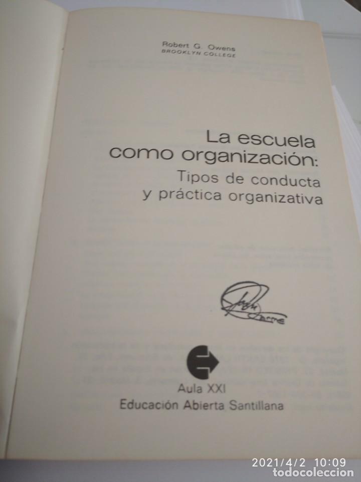 Libros: La escuela como organización: Tipos de conducta y práctica organizativa. - Foto 4 - 252420160