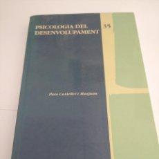 Libros: PSICOLOGÍA DEL DESENVOLUPAMENT. Lote 252423975