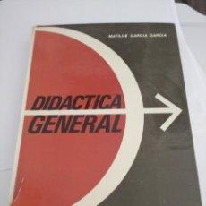 Libros: DIDÁCTICA GENERAL - MATILDE GARCÍA GARCÍA. Lote 252430150