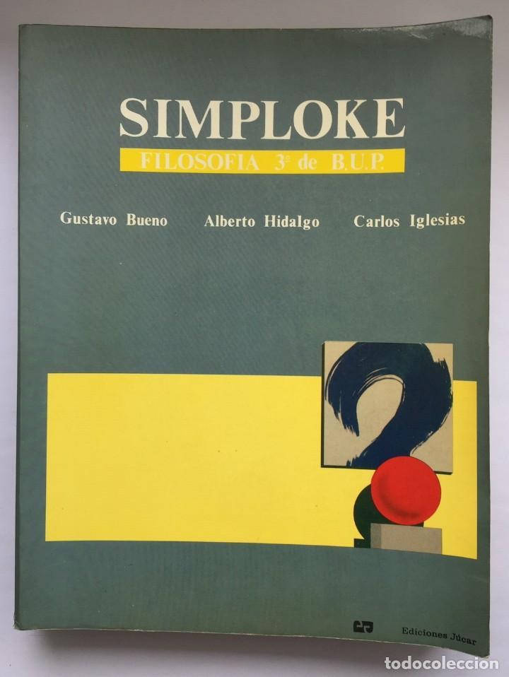 SIMPLOKE - GUSTAVO BUENO - ALBERTO HIDALGO - CARLOS IGLESIAS (Libros Nuevos - Educación - Pedagogía)