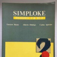 Libros: SIMPLOKE - GUSTAVO BUENO - ALBERTO HIDALGO - CARLOS IGLESIAS. Lote 253246020