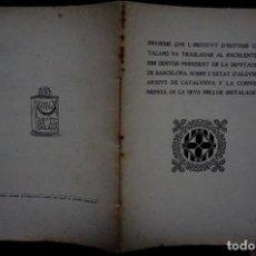 Libros: INFORME QUE L´INSTITUT D´ESTUDIS CATALANS..SOBRE L´ESTAT D´ALGUNS ARXIUS.... Lote 257615840