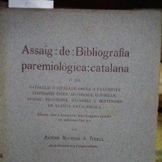 Libros: BULBENA & TOSELL ANTONI.ASSAIG DE BIBLIOGRAFIA PAREMIOLOGICA CATALANA.. Lote 258932840
