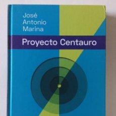 Libros: EL PROYECTO CENTAURO. LA NUEVA FRONTERA EDUCATIVA: UN MODELO PARA LOS PRÓXIMOS 30 AÑOS. Lote 259783475