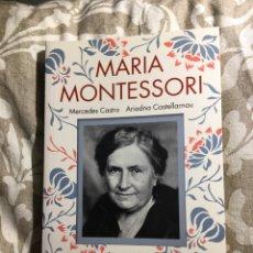 Libros: MARÍA MONTESSORI , DE ARIADNA CASTELLARNAU Y MERCEDES CASTRO DÍAZ. Lote 260375680