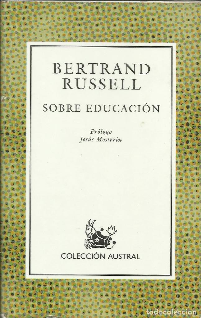 SOBRE EDUCACIÓN / BERTRAND RUSSELL (Libros Nuevos - Educación - Pedagogía)