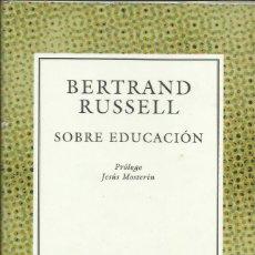 Libros: SOBRE EDUCACIÓN / BERTRAND RUSSELL. Lote 261180955