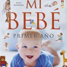 Libros: MI BEBÉ. PRIMER AÑO. Lote 261536080