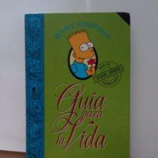 Libros: GUÍA PARA LA VIDA BART SIMPSON MAGNÍFICO LIBRO. Lote 262040050