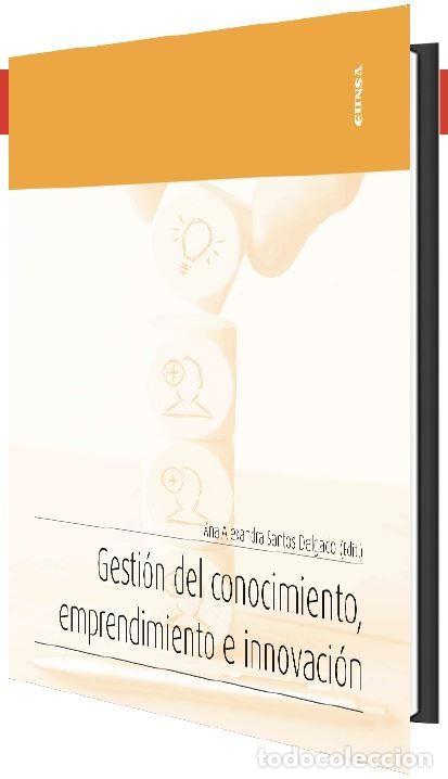 GESTIÓN DEL CONOCIMIENTO, EMPRENDIMIENTO E INNOVACIÓN (A. ALEXANDRA SANTOS) EUNSA 2021 (Libros Nuevos - Educación - Pedagogía)