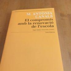 Libros: EL COMPROMÍS AMB LA RENOVACIÓ DE L'ESCOLA. Lote 264020020