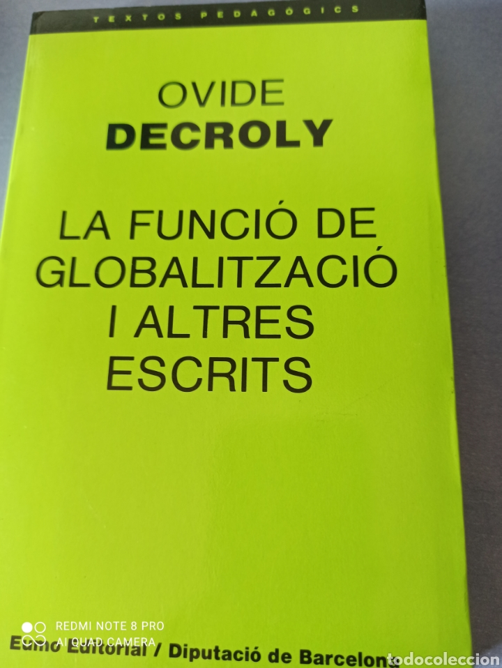 LA FUNCIÓ DE LA GLOBALITZACIÓ I ALTRES ESCRITS (Libros Nuevos - Educación - Pedagogía)