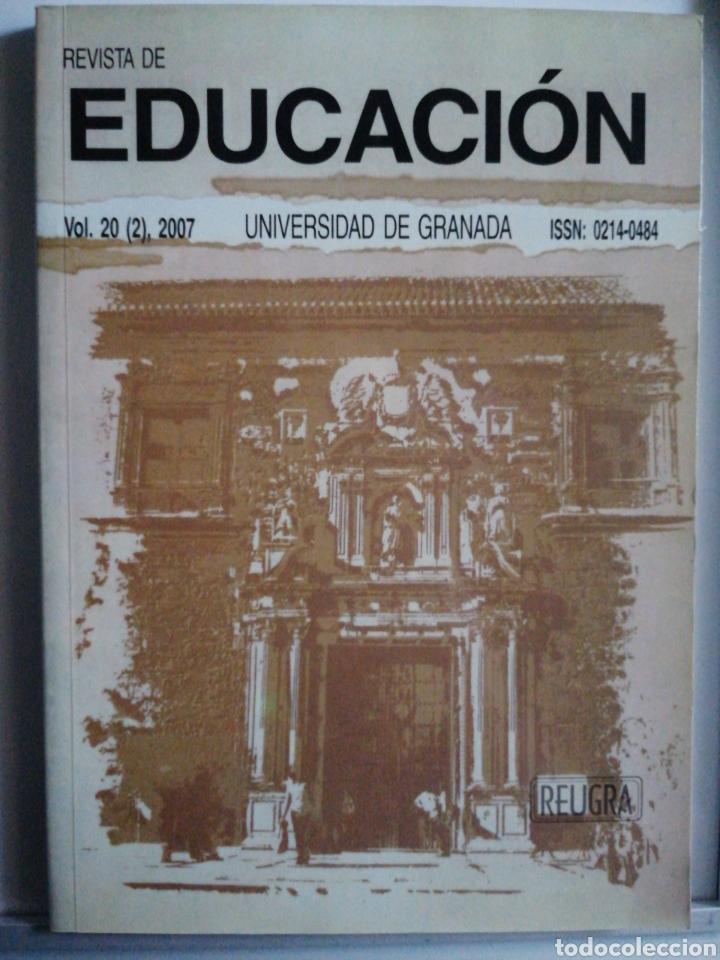REVISTA DE EDUCACIÓN. VOL. 20 2),2007.UNIVERSIDAD DE GRANADA (Libros Nuevos - Educación - Pedagogía)
