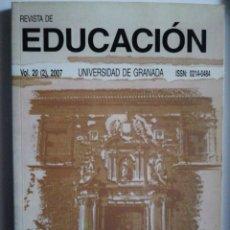 Libros: REVISTA DE EDUCACIÓN. VOL. 20 2),2007.UNIVERSIDAD DE GRANADA. Lote 267634909