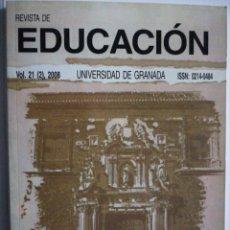 Libros: REVISTA DE EDUCACIÓN. VOL.21 (2).UNIVERSIDAD DE GRANADA. Lote 267635469