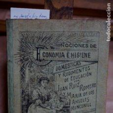 Libros: RUIZ ROMERO JUAN Y MUNCUNILL M DE LOS ANGELES.NOCIONE DE ECONOMIA E HIGIENE DOMESTICAS.. Lote 271854963