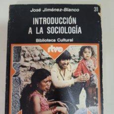 Libros: INTRODUCCIÓN A LA SOCIOLOGÍA JOSE JIMÉNEZ BLANCO. Lote 276556813