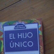 Libros: EL HIJO ÚNICO. CARL E. PICKHARDT. MEDICI, 1999. Lote 276672373
