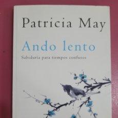 Libros: ANDO LENTO PATRICIA MAY. Lote 277288938