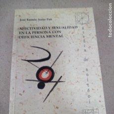 Libros: LIBRO AFECTIVIDAD Y SEXUALIDAD EN LA PERSONA CON DEFICENCIA MENTAL. Lote 279559533