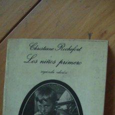 Libros: LOS NIÑOS PRIMERO (CHRISTIANE ROCHEFORT). COL. LA EDUCACIÓN SENTIMENTAL 5. ANAGRAMA, 1982. Lote 280999513
