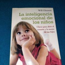 Libros: LA INTELIGENCIA EMOCIONAL DE LOS NIÑOS. CLAVES PARA ABRIR EL CORAZÓN Y LA MENTE DE TUS HIJOS.. Lote 283480748