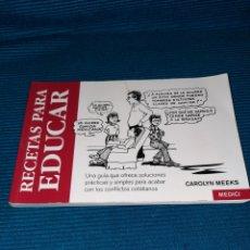 Libros: RECETAS PARA EDUCAR, CAROLYN MEEK. MEDICI. Lote 283482033