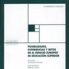 Libros: POSIBILIDADES, EXPERIENCIAS Y RETOS EN EL ESPACIO EUROPEO DE EDUCACIÓN SUPERIOR. Lote 283681388